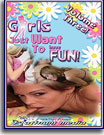 Girls Just Want To Have Fun 3
