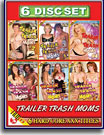 Trailer Trash Moms 6 Pack
