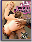 Tiny Titty Brotha Bangers 2
