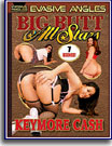 Big Butt All Stars Keymore Cash
