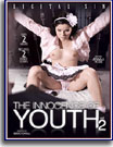 Innocence of Youth 2, The