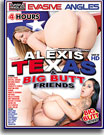 Alexis Texas and Big Butt Friends