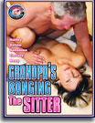 Grandpa's Banging the Sitter