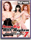 Three Way MILF Mayhem 7
