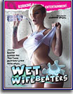 Wet Wifebeaters