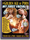 Golden Age of Porn: My First Facial