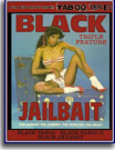Black Jailbait Tripe Feature