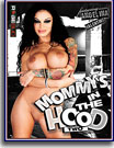 Mommy's in the Hood 2