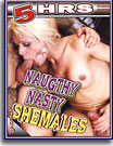 Naughty Nasty Shemales 5 Hrs