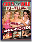 Girls Gone Wild: Wet and Willing 3