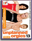 Unplanned Orgies 13