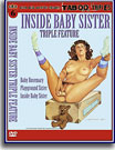 Inside Baby Sister Triple Feature