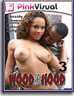 Wood in the Hood 3