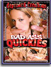 Bad Ass Quickies