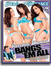 James Deen Bangs 'Em All