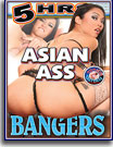 Asian Ass Bangers 5 Hrs