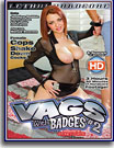 Vags With Badges 2
