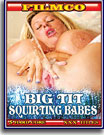 Big Tit Squirting Babes 5 Pack