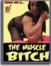Muscle Bitch, The