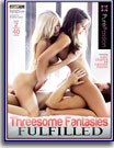 Threesome Fantasies Fulfilled