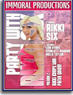 Party With Rikki Six 2