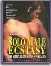 Men's Sexuality Series Solo Male Ecstasy