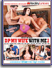 DP My Wife With Me 2