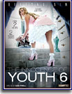 Innocence of Youth 6, The