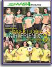 Finger Lickin' Girlfriends 3