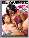 Snatch Loving Sistas