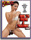 How to Bang a Tranny 2