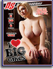 I Love Big Girls