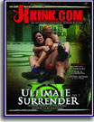 Ultimate Surrender 2