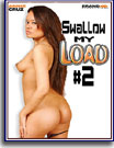 Swallow My Load 2