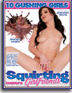 Squirting Girlfriends
