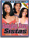 Naughty Sexy Sistas 30 Hr 6 Pack