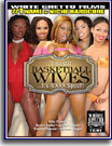 This Isn't Basketball Wives...It's A XXX Spoof