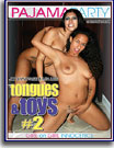 Tongues and Toys 2