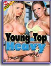 Young and Top Heavy