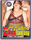 A Fatties 2 Dick Fantasy