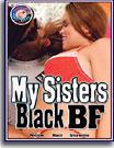 My Sisters Black BF