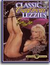 Classic Cunt Lovin' Lezzies