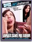Jamais Sans Ma Soeur (Not Without My Sister)