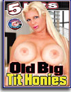 Old Big Tit Honies 5 Hrs