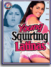 Young Squirting Latinas
