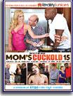 Mom's Cuckold 15