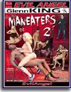Glenn King's Maneaters 2