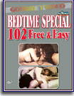 Bedtime Special: 102 Free and Easy