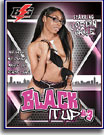 Black It Up 3