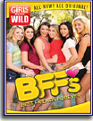 Girls Gone Wild: BFFs Best Friends Forever